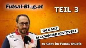 Aleksandar Ristovski Futsal Talk Bundesliga